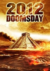 2012 Doomsday - Watch 2012 Doomsday Movie Free Online