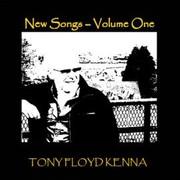 New Songs by Tony Floyd Kenna
